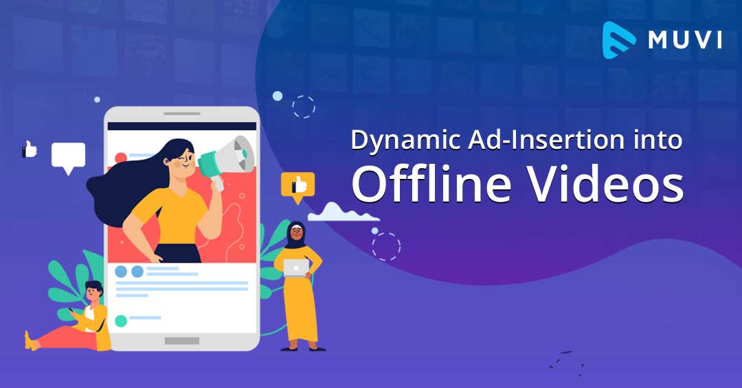Inserting Dynamic Ads into Downloadable Videos - Offline Video Advertising Simplified