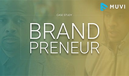 Brandpreneur Trusts Muvi for Seamless Streaming across Smart TVs | Case Study