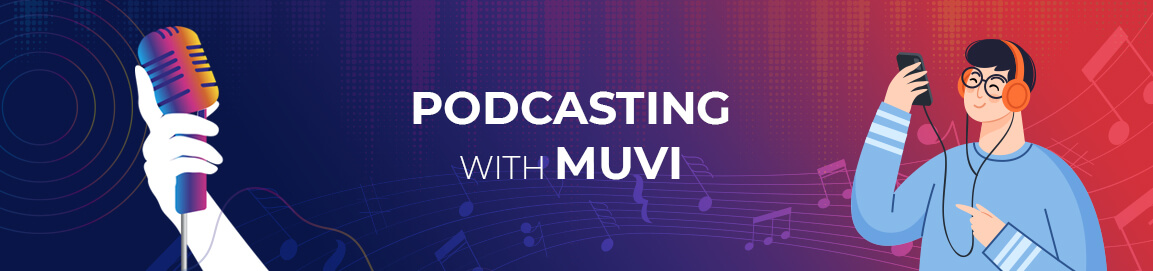 fully-managed zero-coding podcasting solution by Muvi