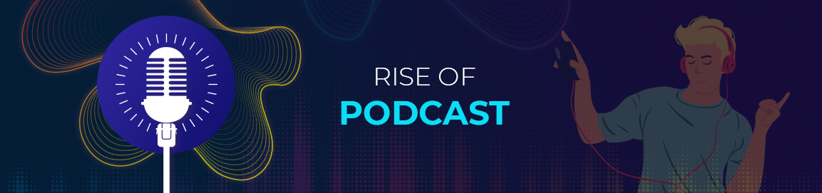Podcast Streaming Trends