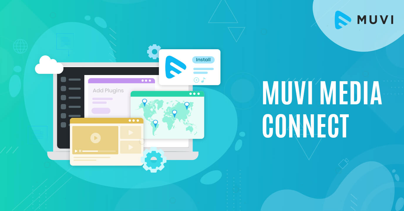 Releasing Muvi Media Connect - A Customizable WordPress Plugin
