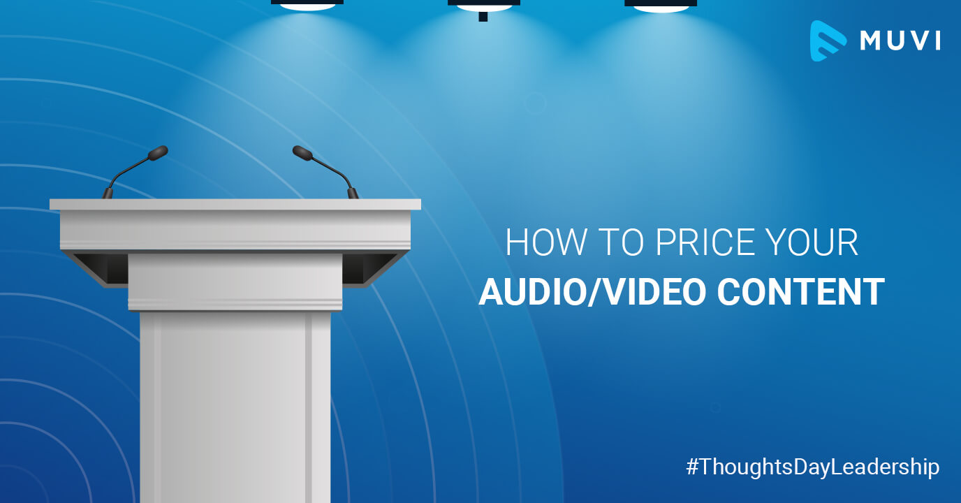 Thoughtsday Leadership: How to Price your Audio/Video Content
