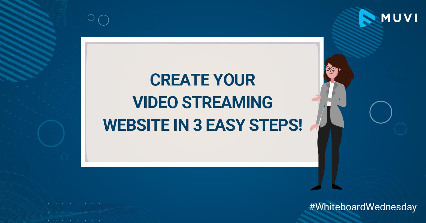 Create Your Video Streaming Website in 3 Easy Steps!