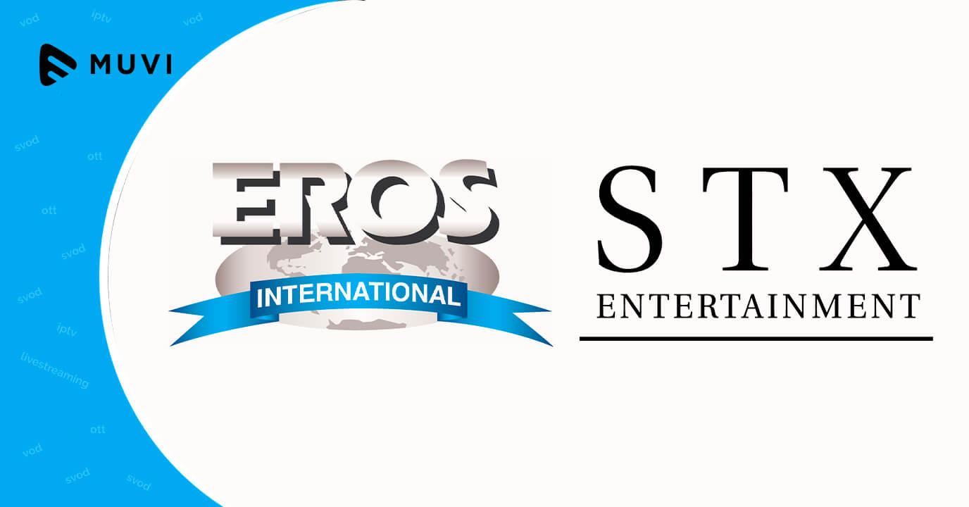 Eros International partners with STX Entertainment to launch an OTT platform
