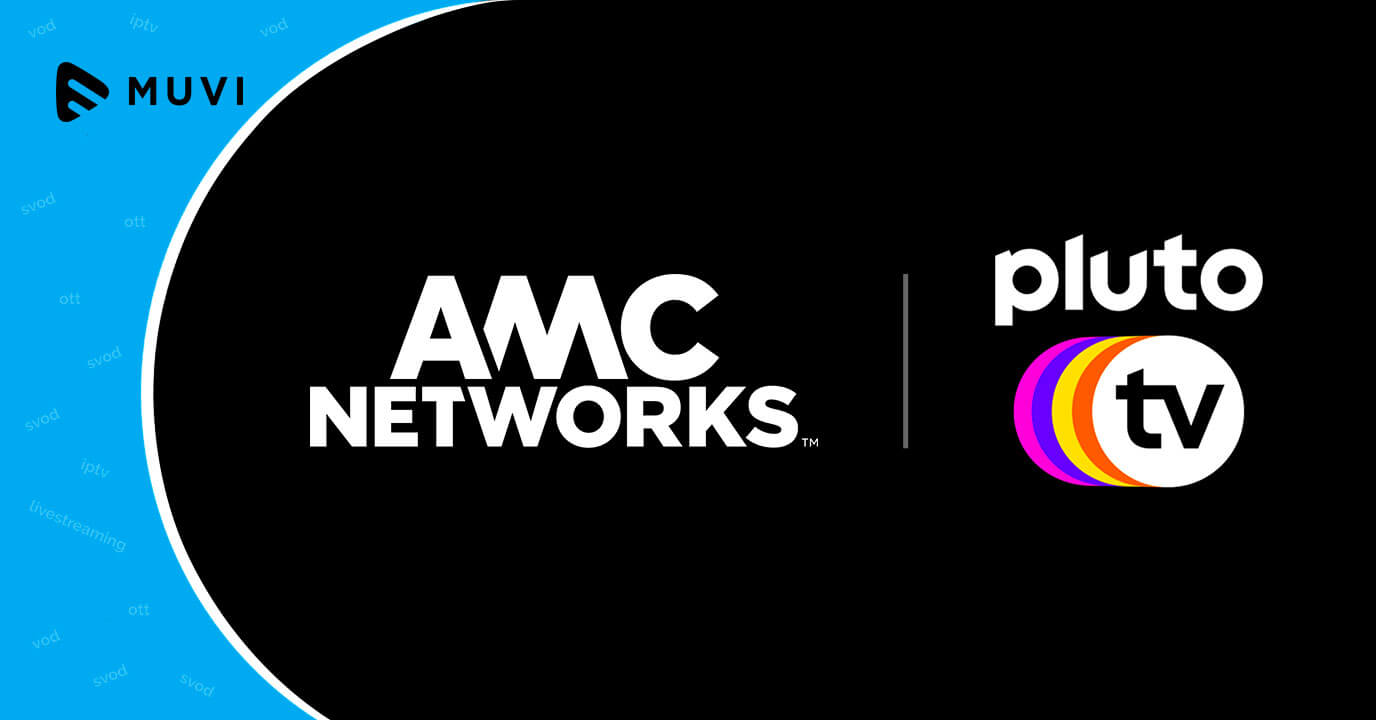 AMC announces streaming channels launch on Pluto TV