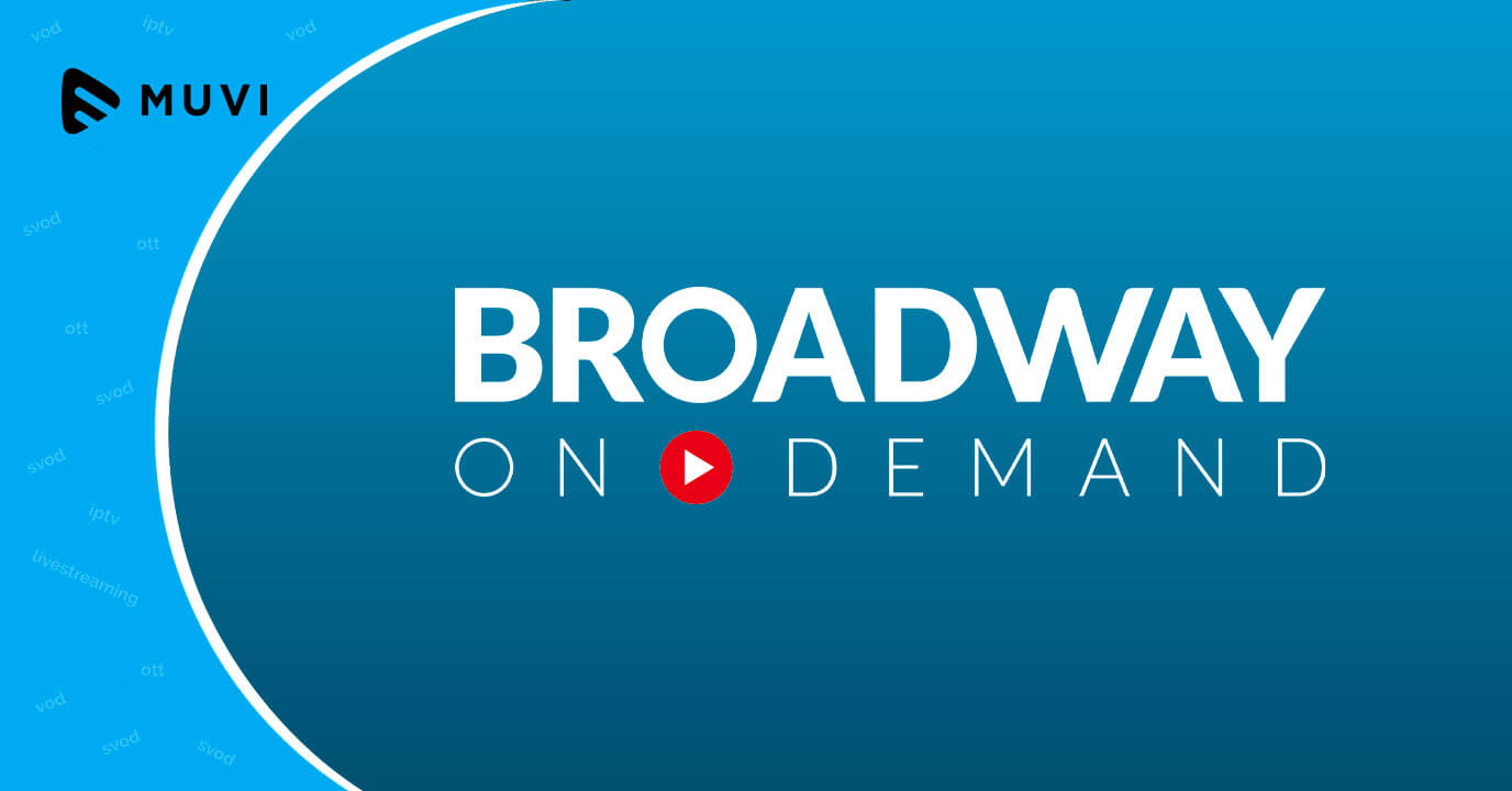 Broadway on Demand launches on May 17