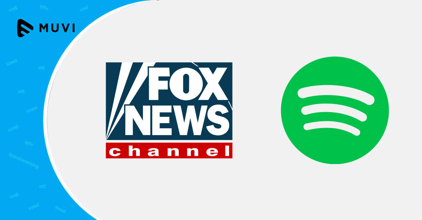 FOX News Media partners with Spotify for Podcast Distribution