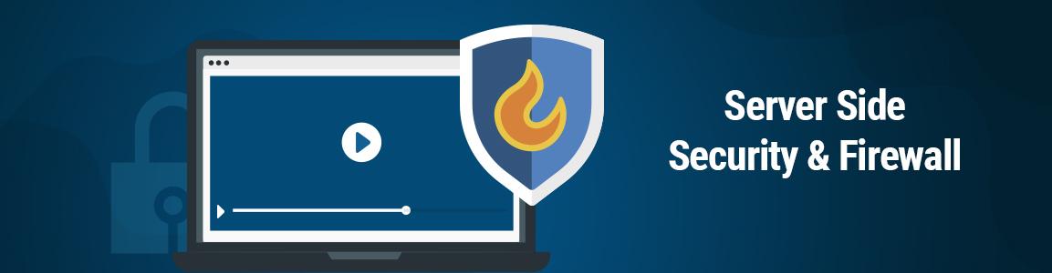 Server Side Security & Firewall for Streaming Platform
