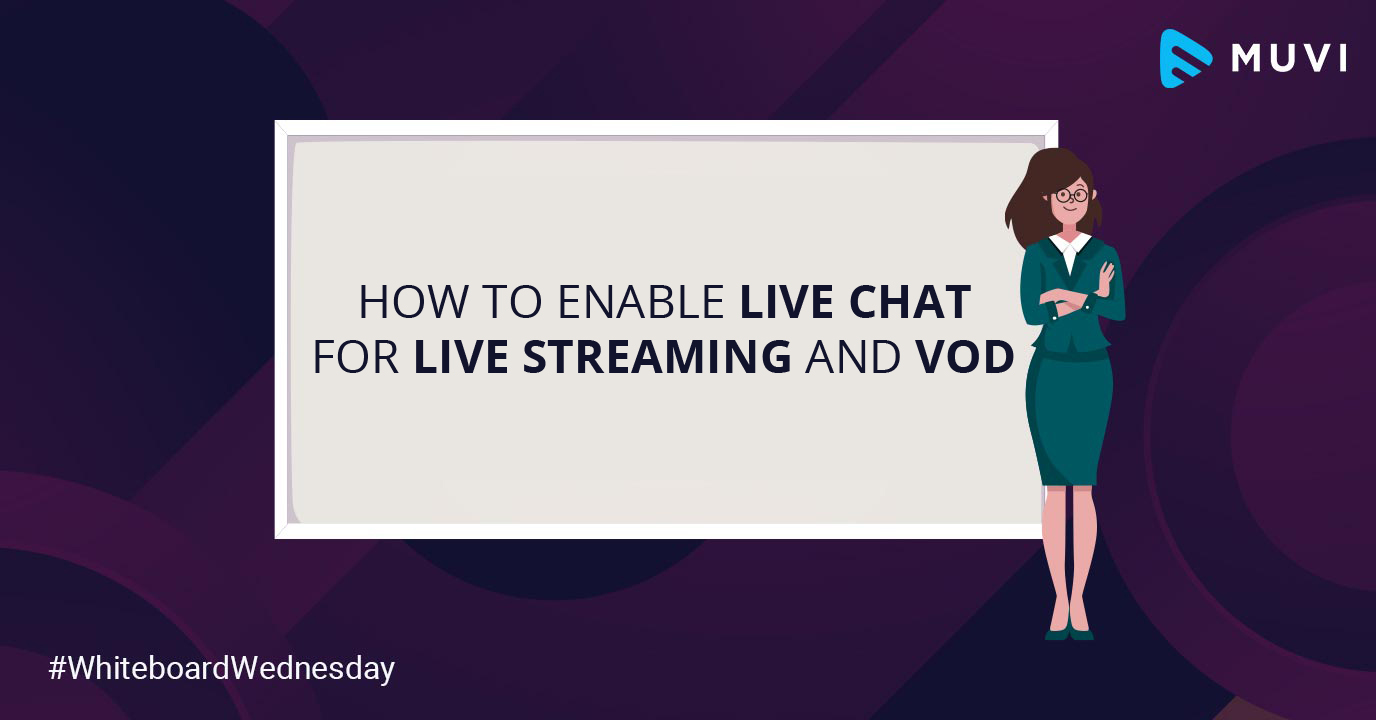 How to Enable Live Chat for Live Streaming and VoD