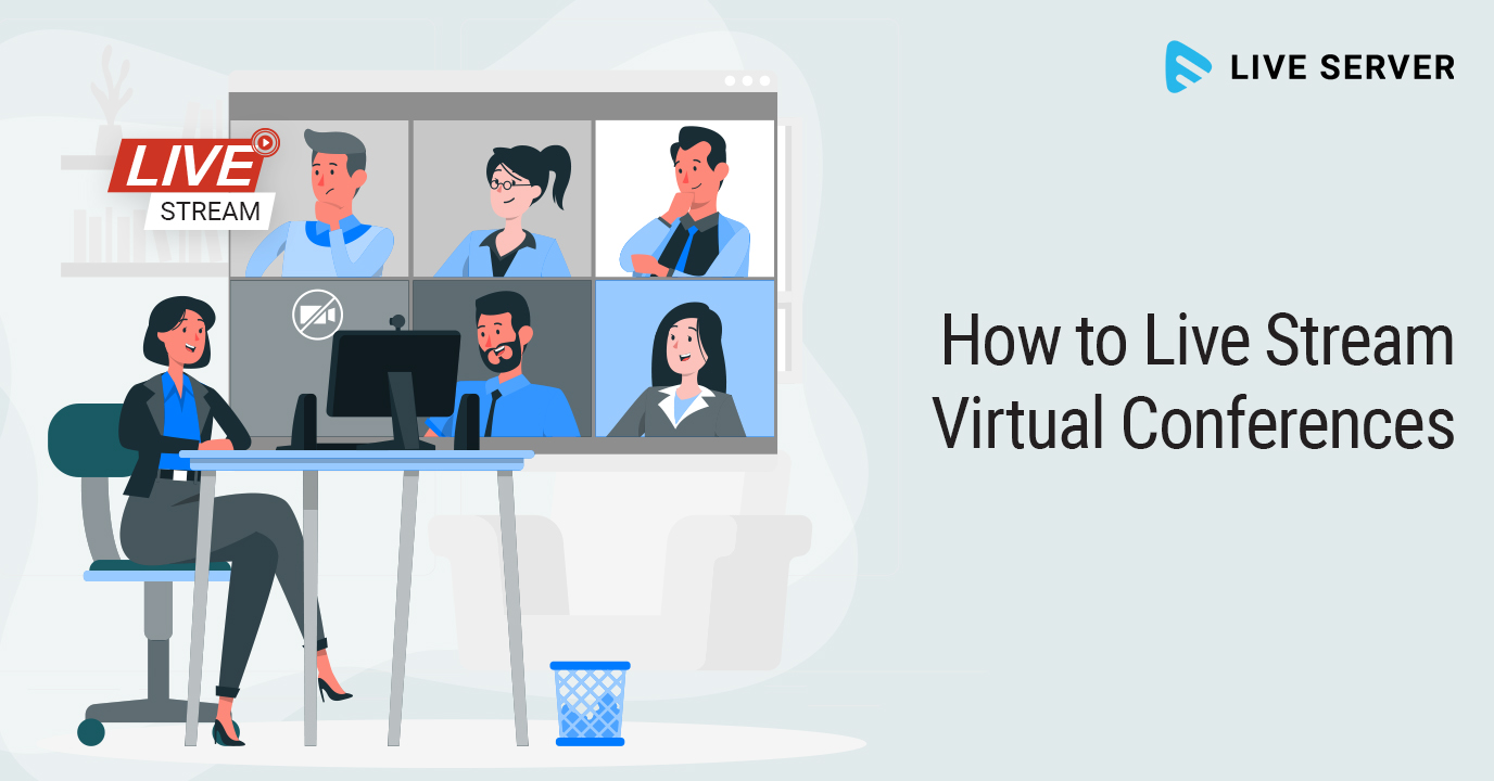 How to Live Stream Virtual Conferences