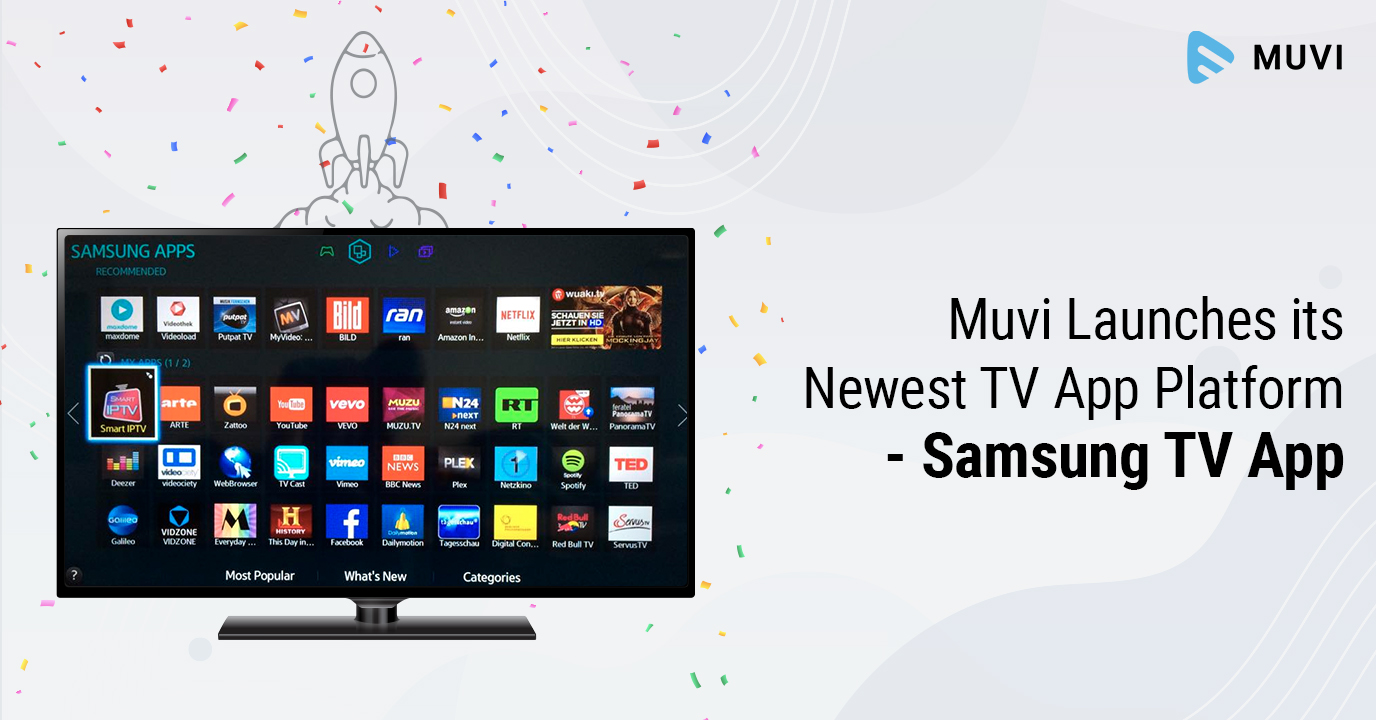 Muvi Launches its Newest TV App Platform- Samsung TV App