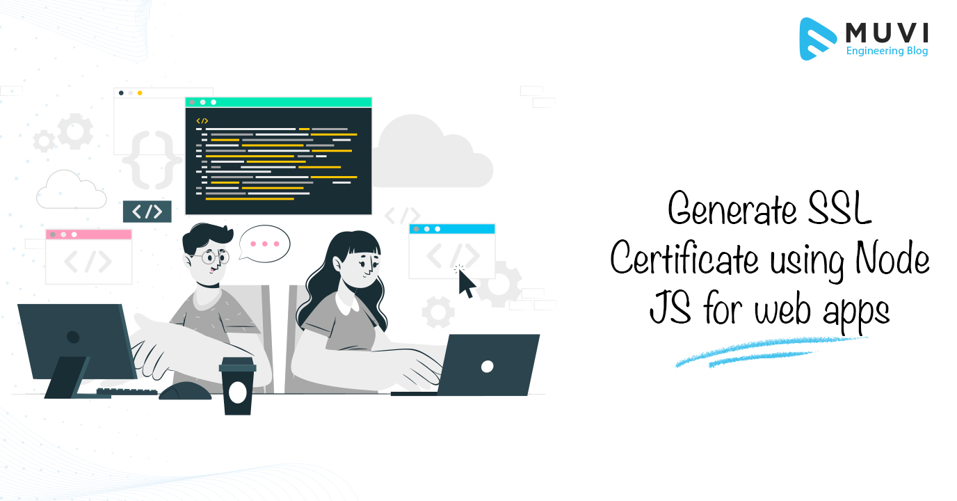 Generate SSL Certificate Using Node JS for Web Apps