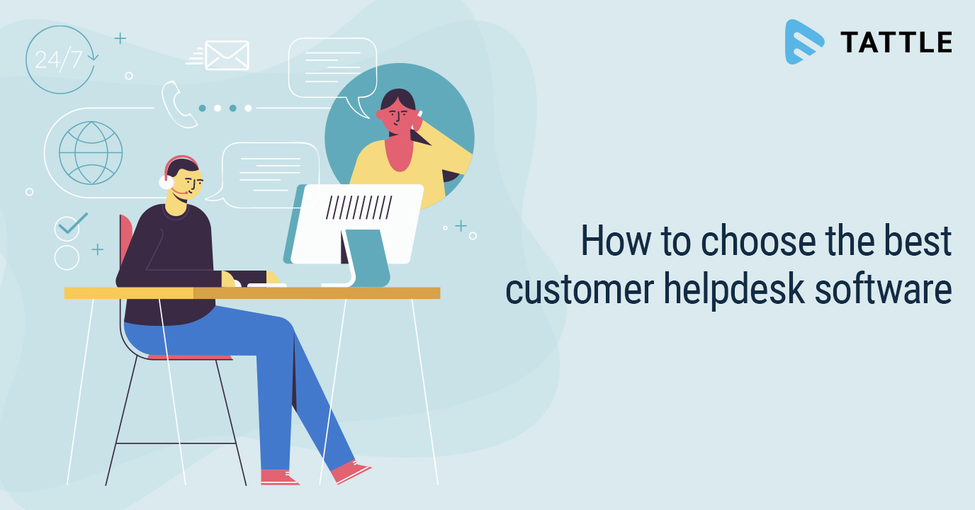 How to choose the best customer helpdesk software
