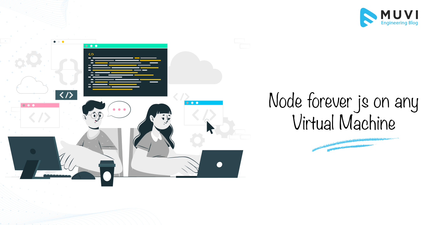 Node forever js on any Virtual Machine