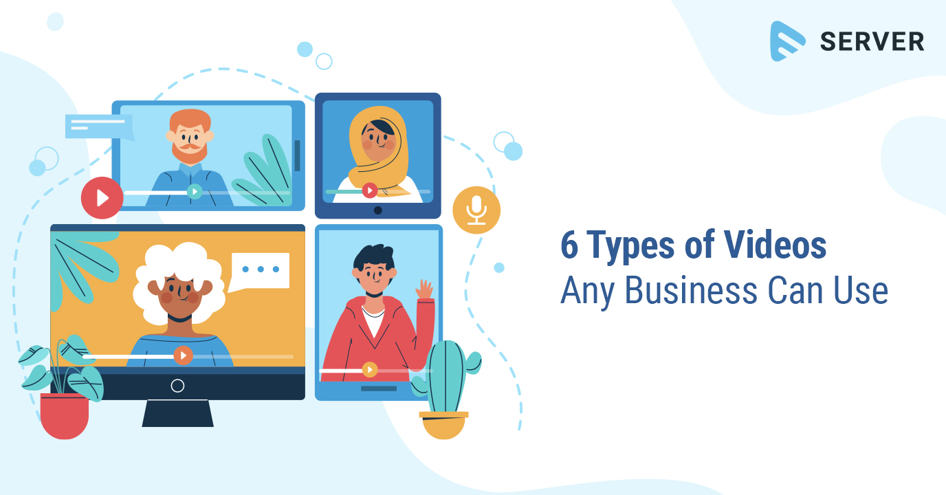 6 Types of Videos Any Business Can Use