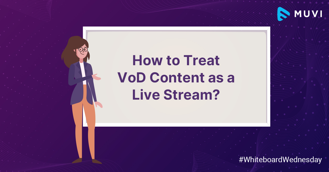 How to Treat VoD Content as a Live Stream?
