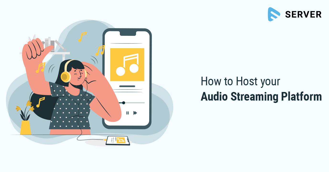 How to Host your Audio Streaming Platform