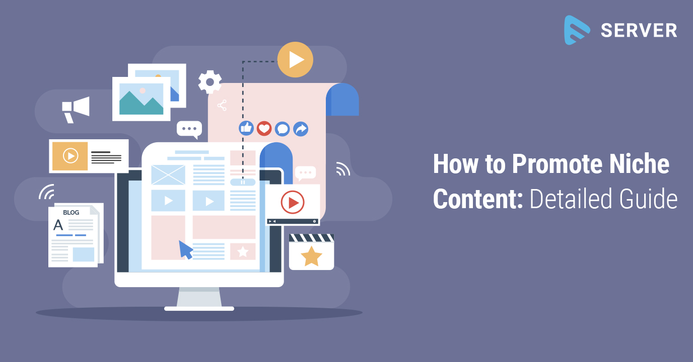 How to Promote Niche Content: Detailed Guide