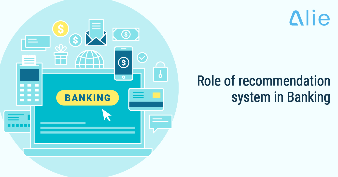 Role of Recommendation System in Banking