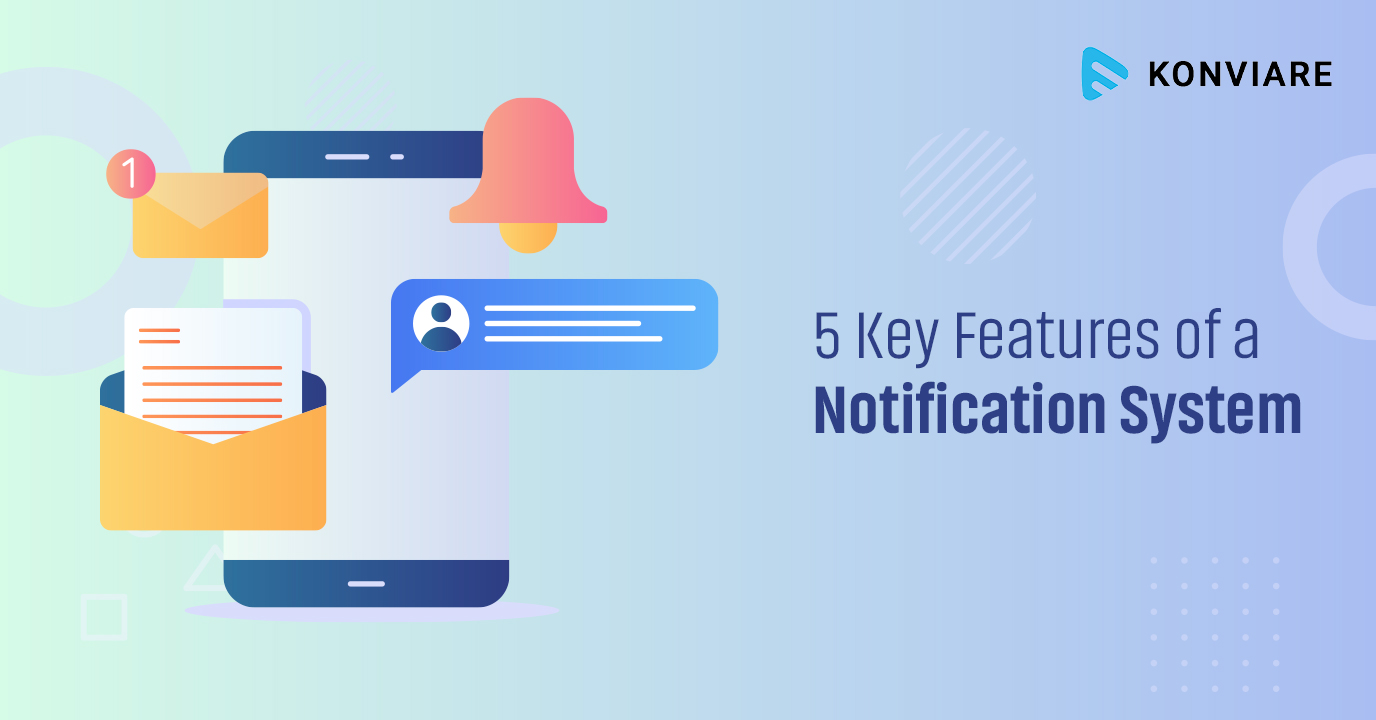 5 Key Features of a Notification System