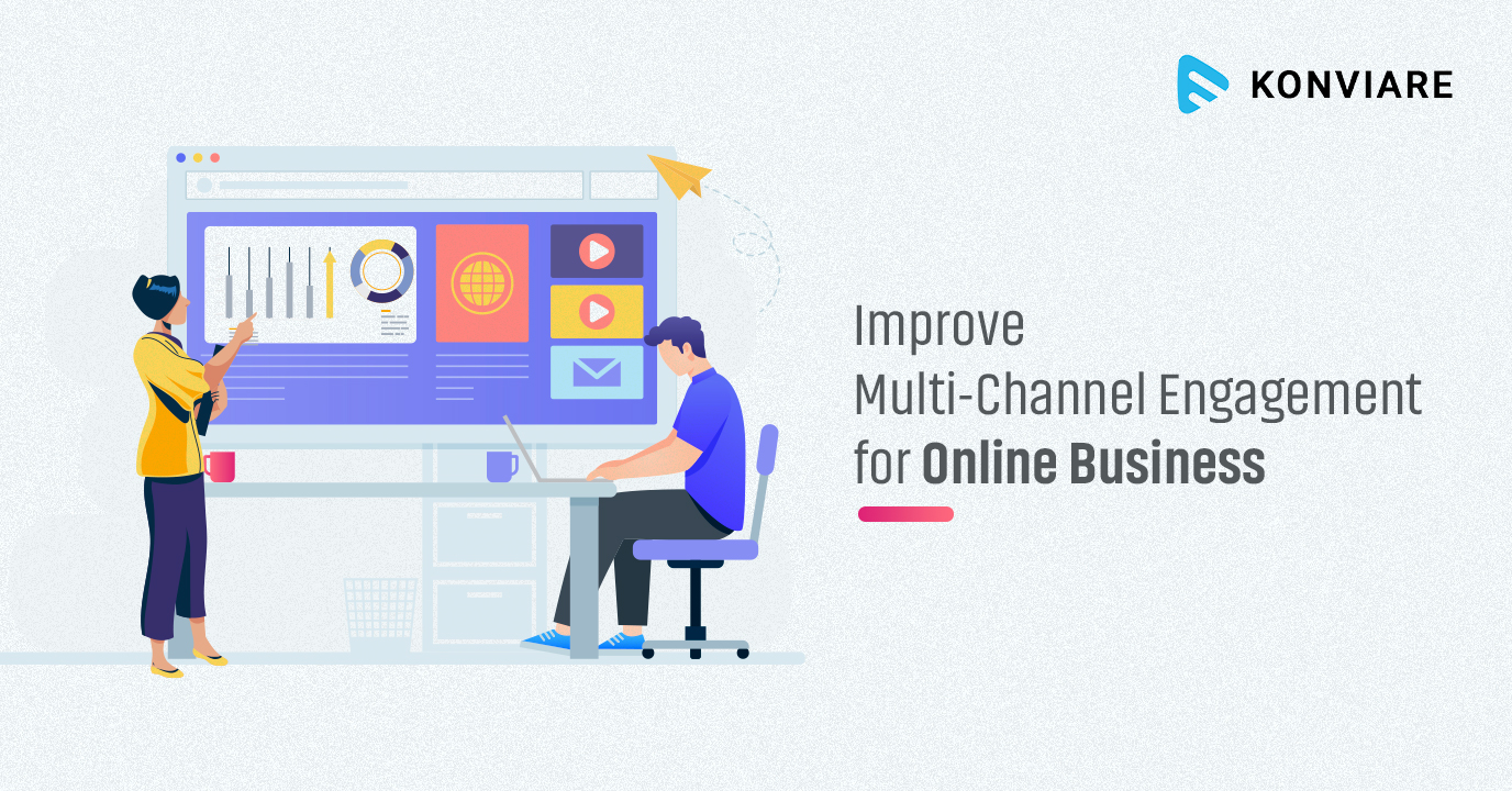 How to Improve Multi-channel Engagement with Notification Engine Konviare?