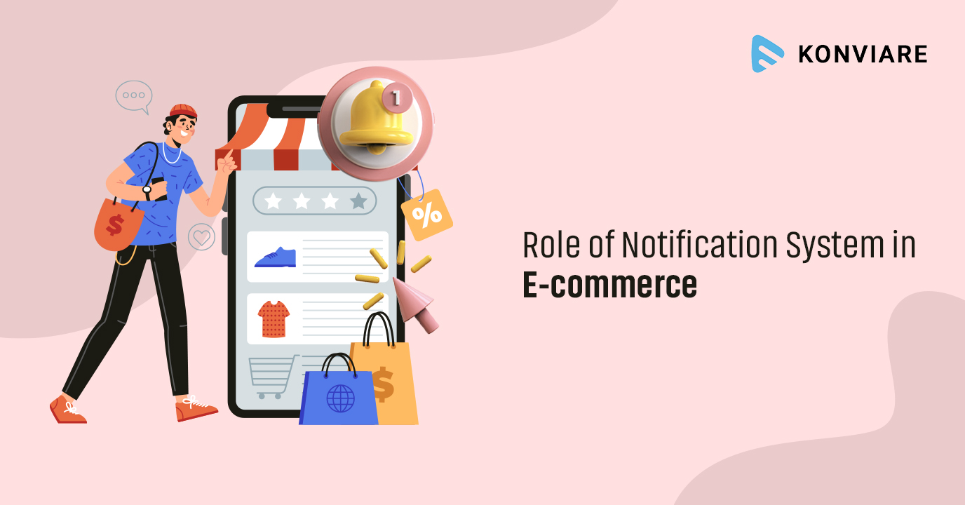 Role of Notification System in E-commerce