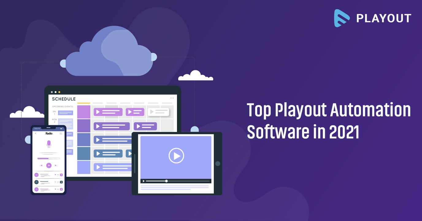 Top Playout Automation Softwares in 2021