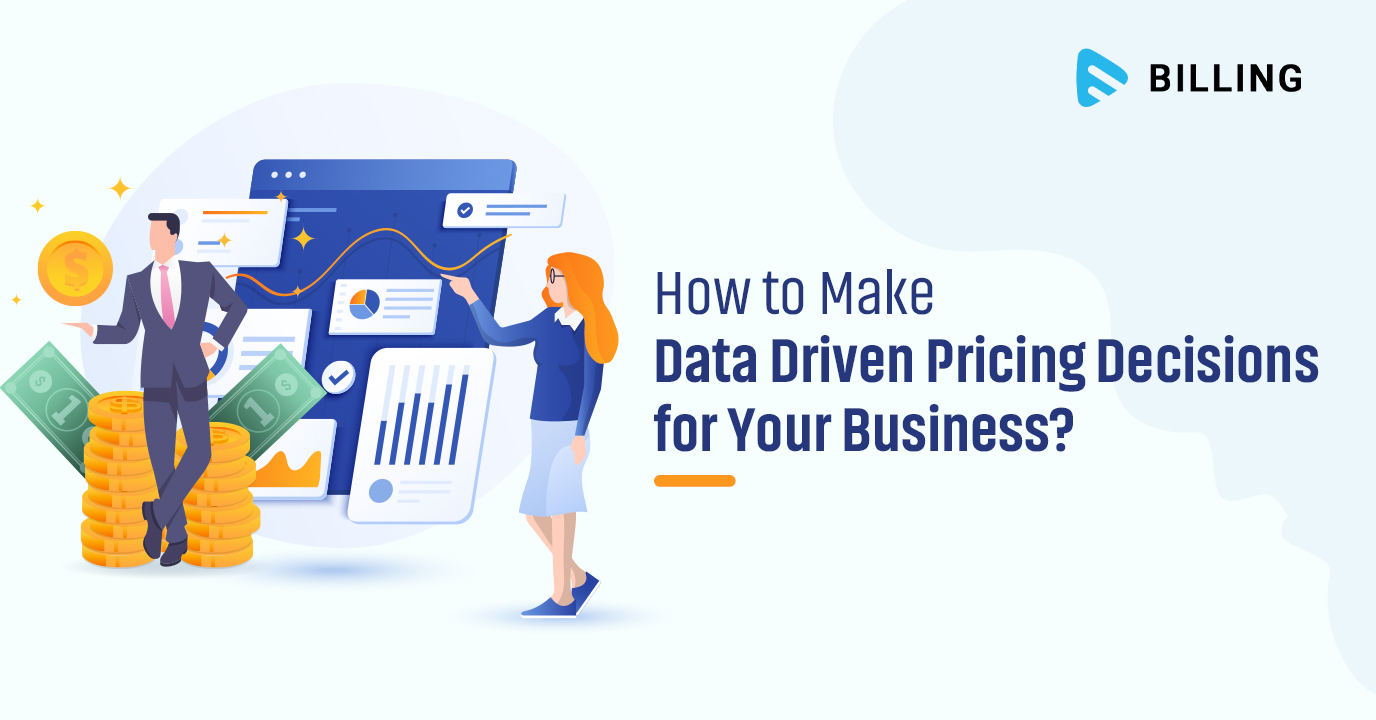 How to Make Data Driven Pricing Decisions for Your Business?