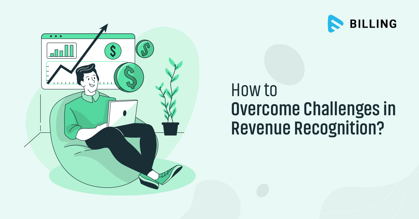 How to Overcome Challenges in Revenue Recognition?