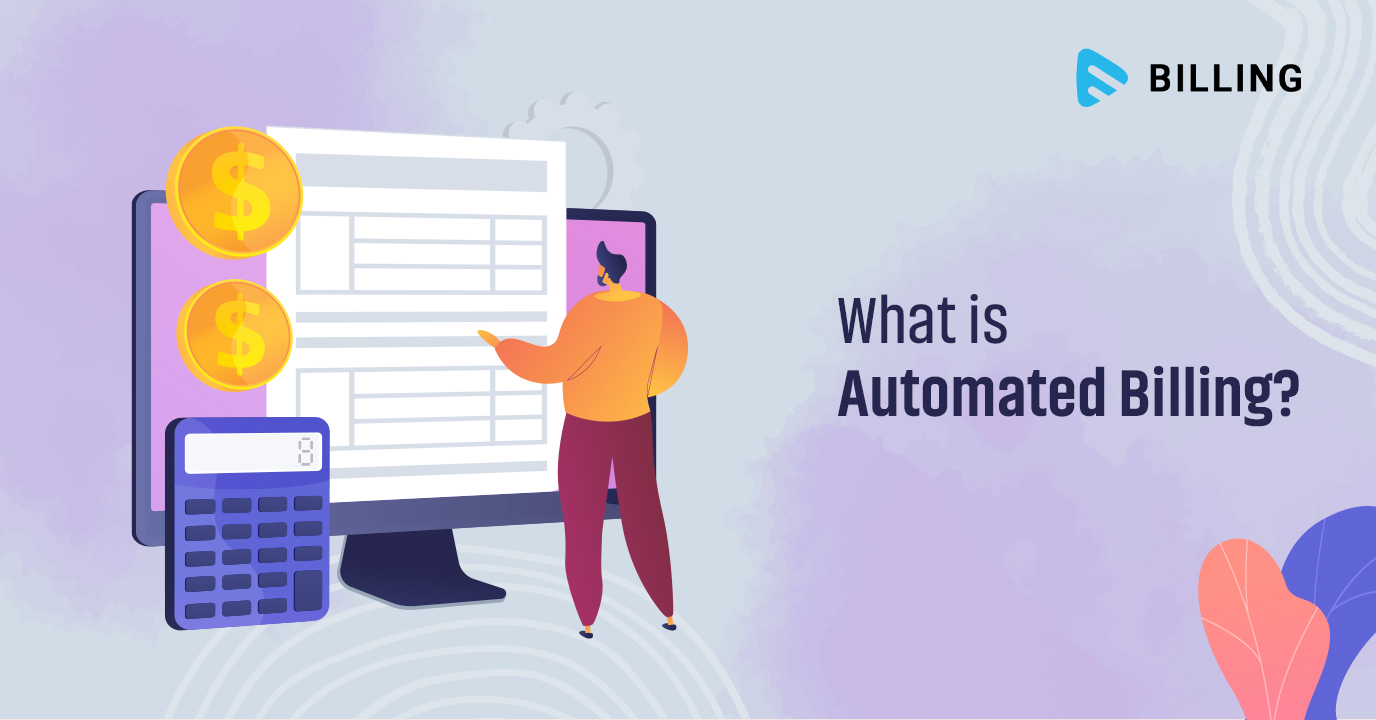 What is Automated Billing?